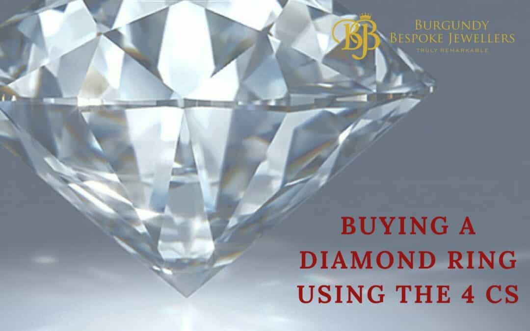 Buying a Diamond Ring – Using the 4 Cs